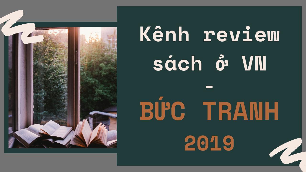 Booktube Việt Nam 2019 – Những người reivew sách