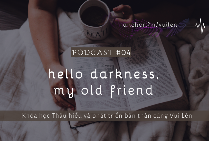 [Day] Hello Darkness, my old friends #4